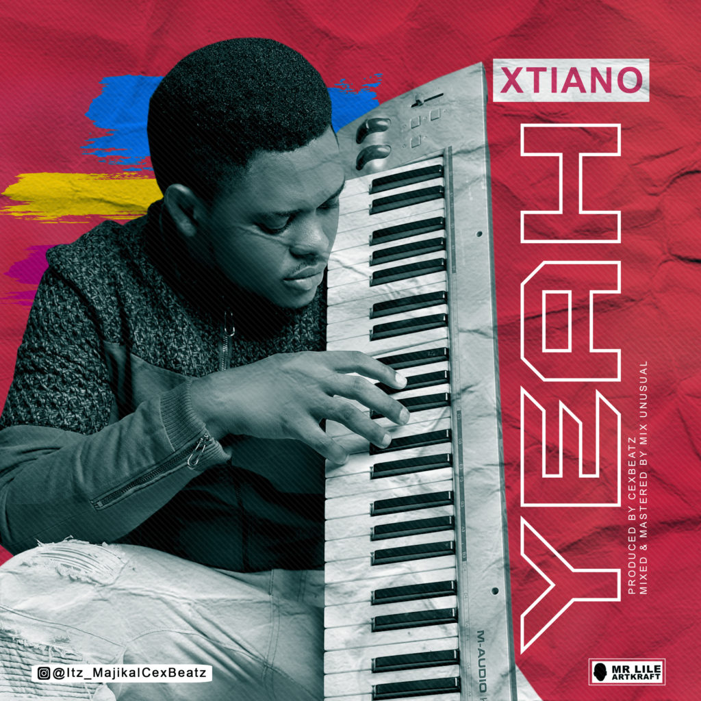 Xtiano - Yeah - Mp3 Download | TOOAFRIC.COM